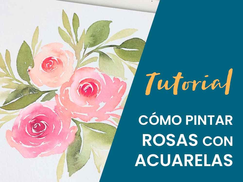 como pintar rosas con acuarelas tutorial paso a paso